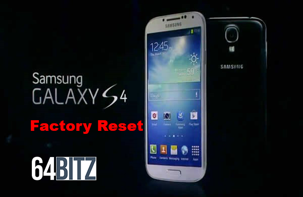 How to reset your Samsung Galaxy S4 to factory default
