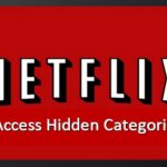 How to access 'hidden' TV shows and movies on Netflix